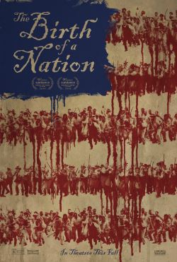 locandina del film THE BIRTH OF A NATION - IL RISVEGLIO DI UN POPOLO