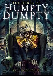 locandina del film THE CURSE OF HUMPTY DUMPTY