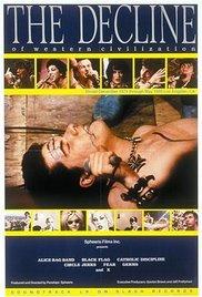 locandina del film THE DECLINE OF WESTERN CIVILIZATION