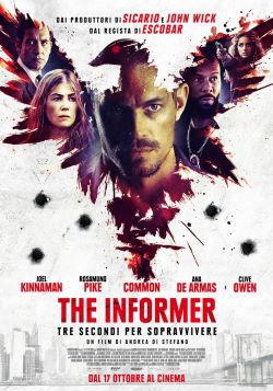 locandina del film THE INFORMER - TRE SECONDI PER SOPRAVVIVERE