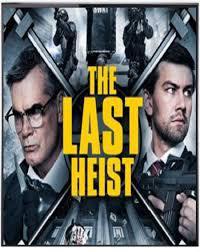 locandina del film THE LAST HEIST
