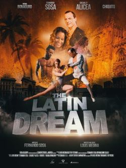 locandina del film THE LATIN DREAM