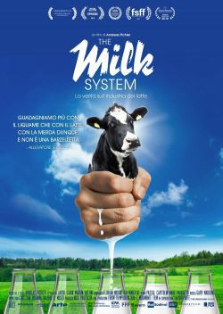 locandina del film THE MILK SYSTEM - LA VERITA' SULL'INDUSTRIA DEL LATTE