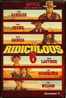 locandina del film THE RIDICULOUS 6
