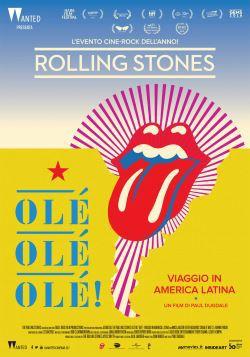 locandina del film THE ROLLING STONES OLE', OLE', OLE'! - VIAGGIO IN AMERICA LATINA
