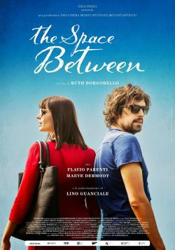 locandina del film THE SPACE BETWEEN (2017)