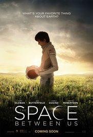 locandina del film THE SPACE BETWEEN US