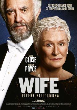 locandina del film THE WIFE - VIVERE NELL'OMBRA