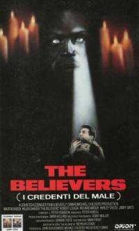 locandina del film THE BELIEVERS - I CREDENTI DEL MALE