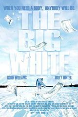 locandina del film THE BIG WHITE