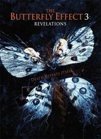 locandina del film THE BUTTERFLY EFFECT 3: REVELATIONS