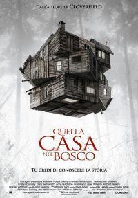 locandina del film QUELLA CASA NEL BOSCO