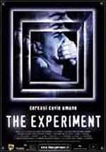 locandina del film THE EXPERIMENT - CERCASI CAVIE UMANE