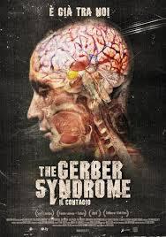 Gerber Syndrome – Il Contagio (2013)