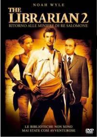 locandina del film THE LIBRARIAN 2: RITORNO ALLE MINIERE DI RE SALOMONE