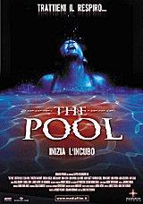 locandina del film THE POOL - INIZIA L'INCUBO
