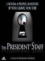 locandina del film THE PRESIDENT'S STAFF