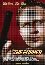 locandina del film THE PUSHER