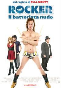 locandina del film THE ROCKER - IL BATTERISTA NUDO
