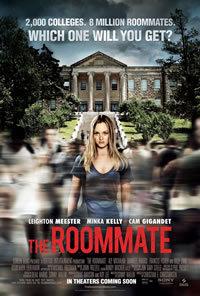 locandina del film THE ROOMMATE - IL TERRORE TI DORME ACCANTO