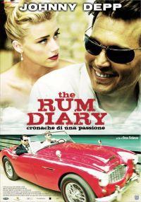 locandina del film THE RUM DIARY - CRONACHE DI UNA PASSIONE