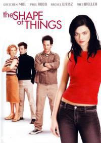 locandina del film THE SHAPE OF THINGS