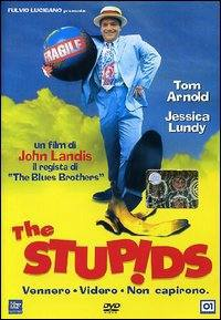 locandina del film THE STUPIDS