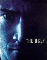 locandina del film THE UGLY - GENESI DI UN SERIAL KILLER