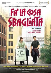 locandina del film FA' LA COSA SBAGLIATA
