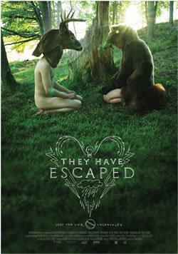 locandina del film THEY HAVE ESCAPED