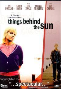 locandina del film THINGS BEHIND THE SUN