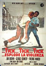 locandina del film ...TICK… TICK… TICK… ESPLODE LA VIOLENZA