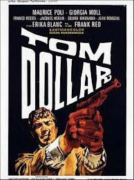 locandina del film TOM DOLLAR