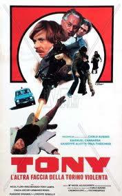 Tony, L'Altra Faccia Della Torino Violenta (1980)