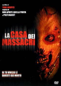 locandina del film LA CASA DEI MASSACRI