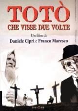locandina del film TOTO' CHE VISSE DUE VOLTE
