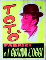 locandina del film TOTO', FABRIZI E I GIOVANI D'OGGI