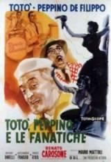locandina del film TOTO', PEPPINO E LE FANATICHE