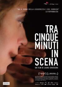 locandina del film TRA CINQUE MINUTI IN SCENA