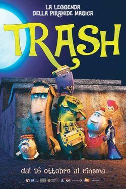 locandina del film TRASH - LA LEGGENDA DELLA PIRAMIDE MAGICA