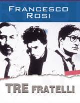 locandina del film TRE FRATELLI