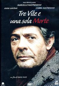 locandina del film TRE VITE E UNA SOLA MORTE