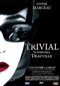 Trivial – Scomparsa a Deauville (2007)