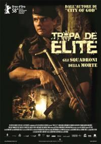 locandina del film TROPA DE ELITE - GLI SQUADRONI DELLA MORTE