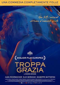locandina del film TROPPA GRAZIA
