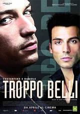 locandina del film TROPPO BELLI