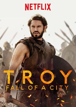 locandina del film TROY - LA CADUTA DI TROIA - STAGIONE 1