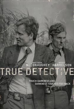 locandina del film TRUE DETECTIVE - STAGIONE 1