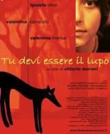 locandina del film TU DEVI ESSERE IL LUPO
