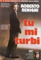 locandina del film TU MI TURBI